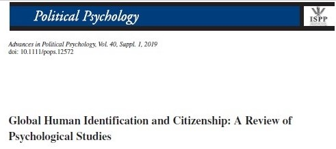 McFarland, S., Hackett, J., Hamer, K., Katzarska-Miller, I., Malsch, A., Reese, G., Reysen, S. (2019). Global Human Identification and Citizenship: A Review of Psychological Studies. Advances in Political Psychology, 6, 141-171.  https://doi.org/10.1111/pops.12572