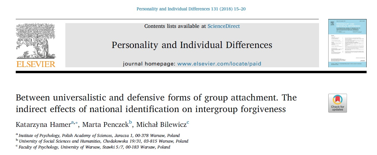 Hamer, K., Penczek, M., & Bilewicz, M. (2018). Between universalistic and defensive forms of group attachment. The indirect effects of national identification on intergroup forgiveness. Personality and Individual Differences, 131, 15-20. https://doi.org/10.1016/j.paid.2018.03.052