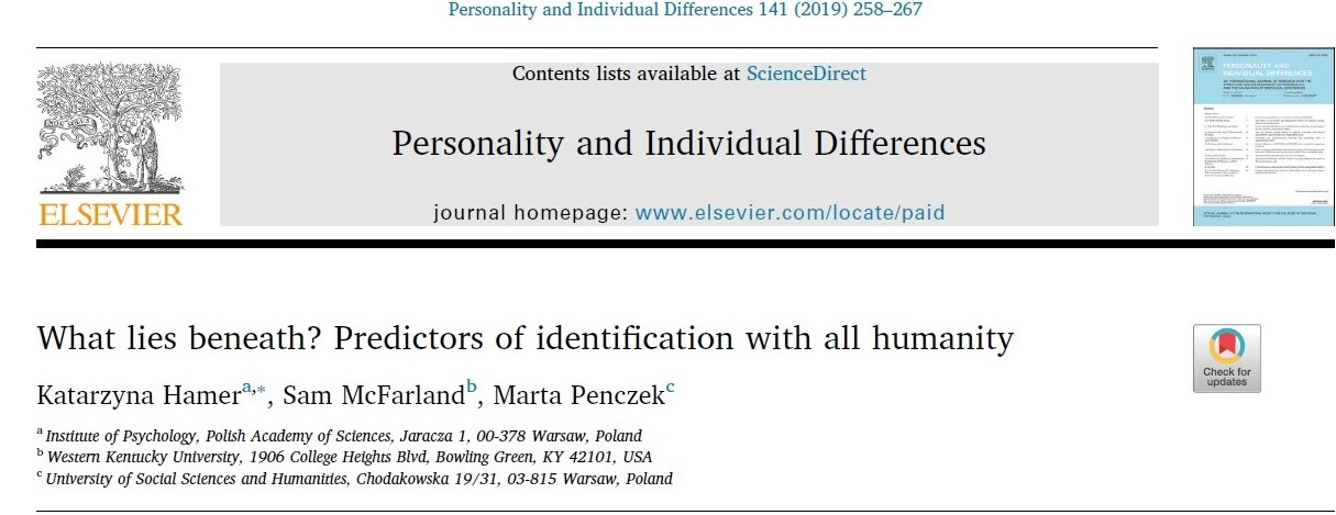 Hamer, K., McFarland, S., & Penczek, M. (2019). What lies beneath? Predictors of Identification with All Humanity. Personality and Individual Differences, 141. 258-267. https://doi.org/10.1016/j.paid.2018.12.019